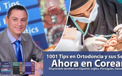 1001 Tips en Ortodoncia y sus Secretos – Libro Publicado también en Coreano
